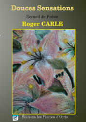 Douces sensations de Roger Carle